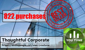 Thoughtful Corporate is inspirational, motivational corporate background music